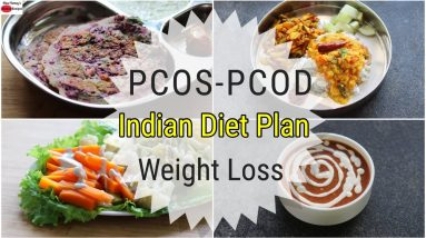 PCOS/PCOD Diet - Indian Veg Meal Plan For Weight Loss  -Full Day Diet Plan For PCOD | Skinny Recipes