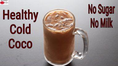 Cold Cocoa - How To Make HEALTHY Cold Cocoa - No Sugar - No Milk - Summer Drink | Skinny Recipes
